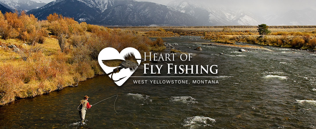 Heart of Fly Fishing