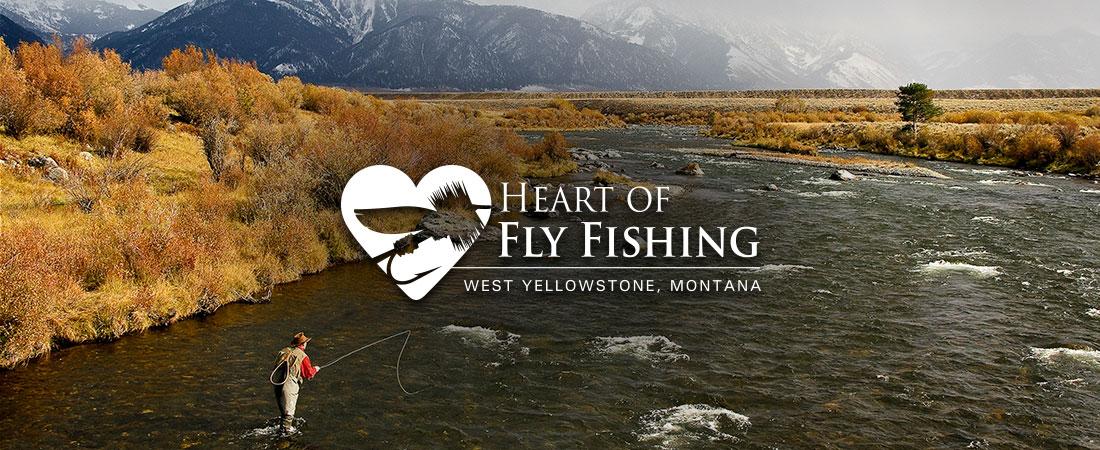 Heart of Fly Fishing