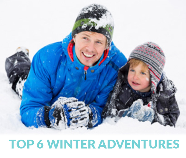 Top 6 Winter Adventures